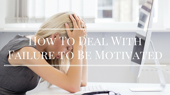 failure to feel motivated