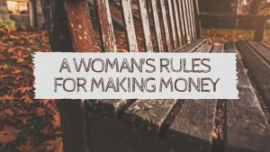 woman's rules for making money
