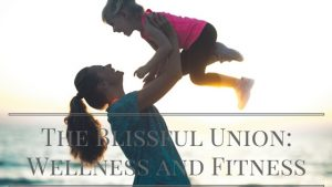 wellness and fitness