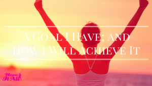 achieving goals