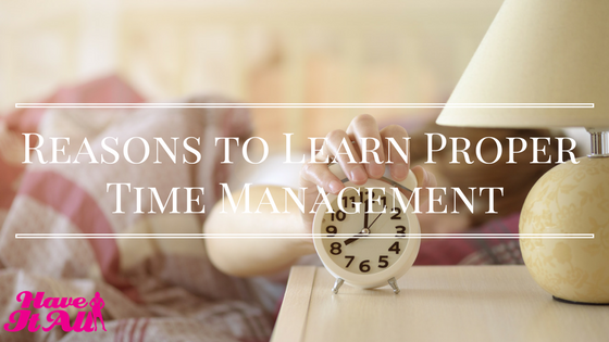 learn proper time management