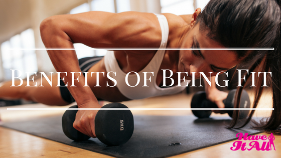 benefits of being fit